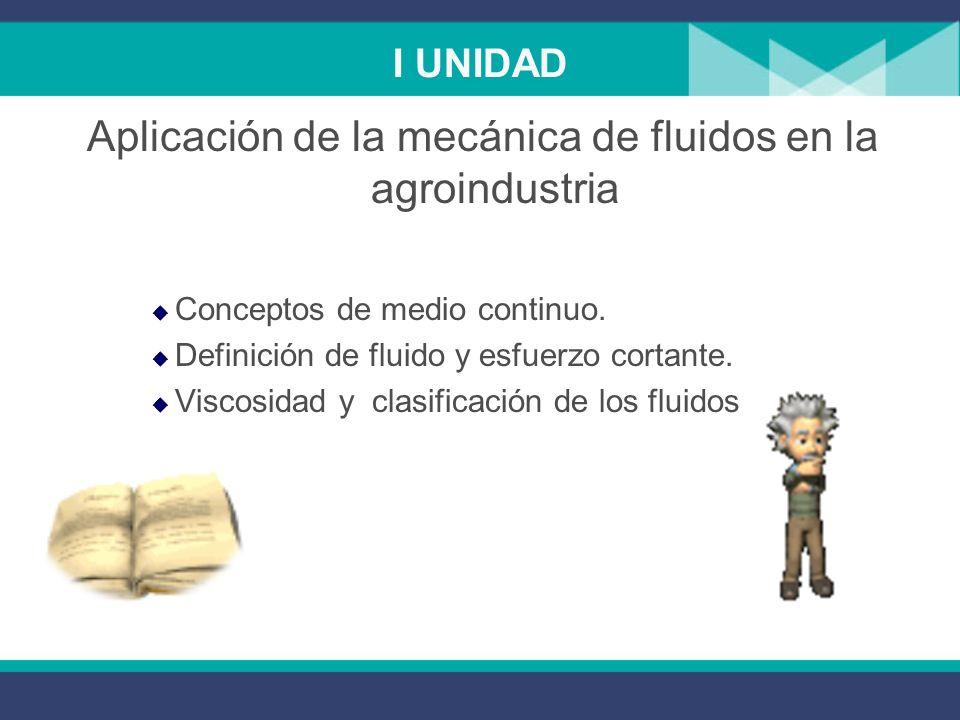 Aplicación de la mecánica de fluidos en la agroindustria