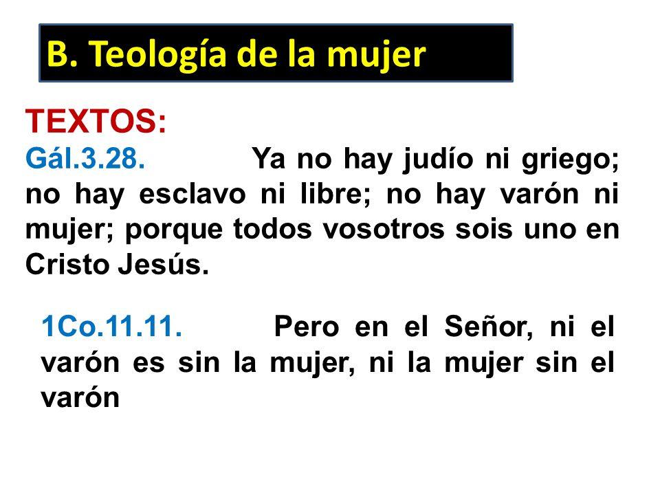 B. Teología de la mujer TEXTOS: