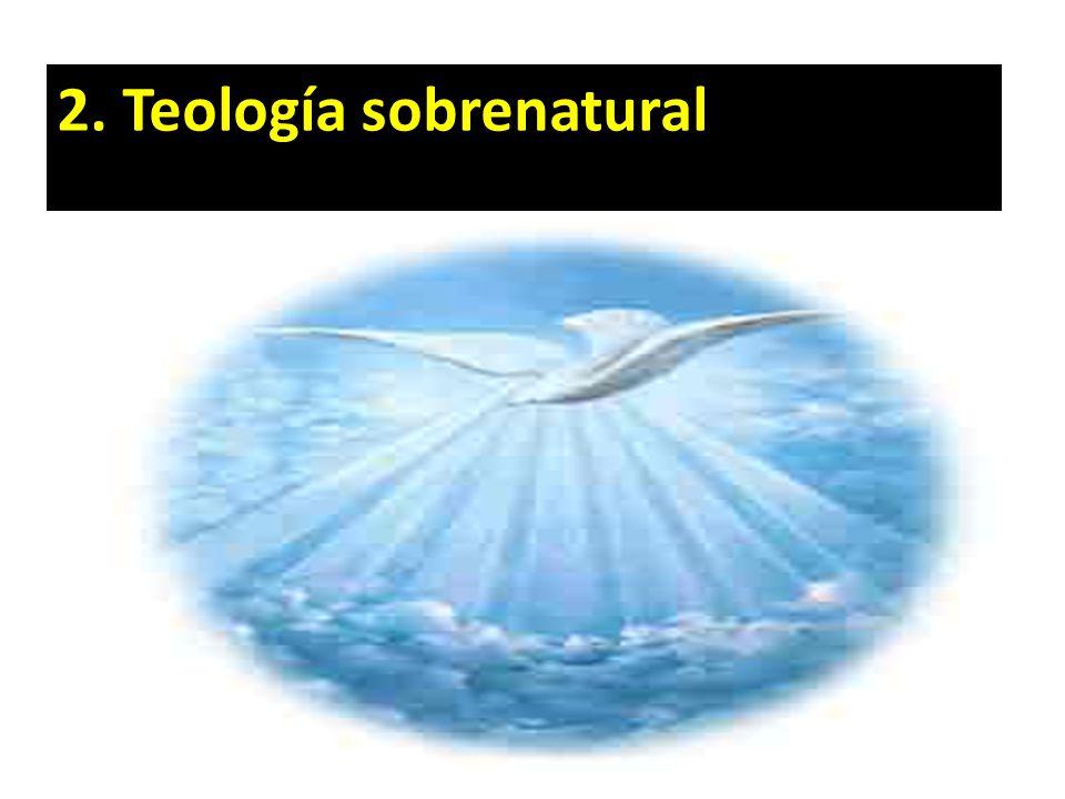 2. Teología sobrenatural