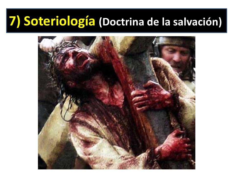 7) Soteriología (Doctrina de la salvación)