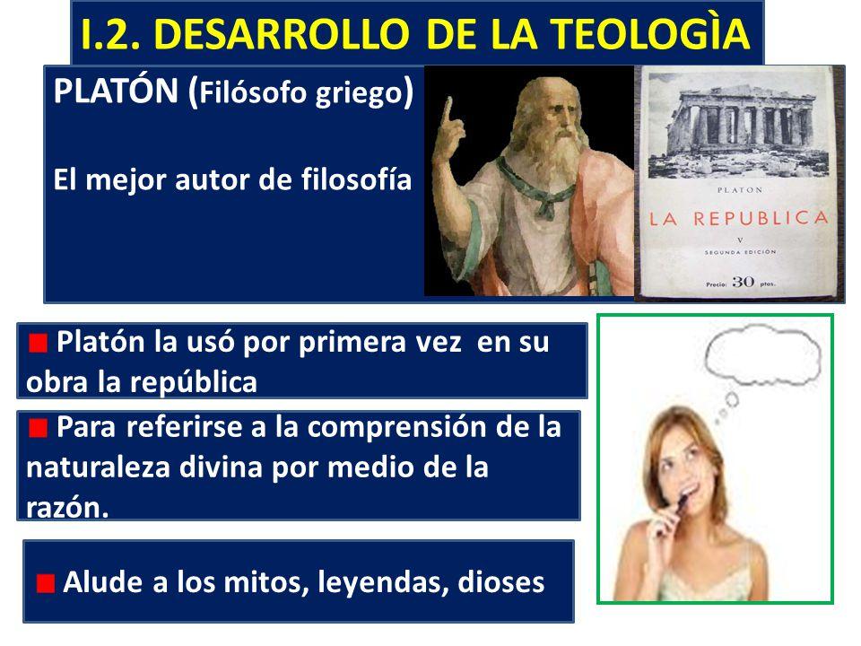 I.2. DESARROLLO DE LA TEOLOGÌA