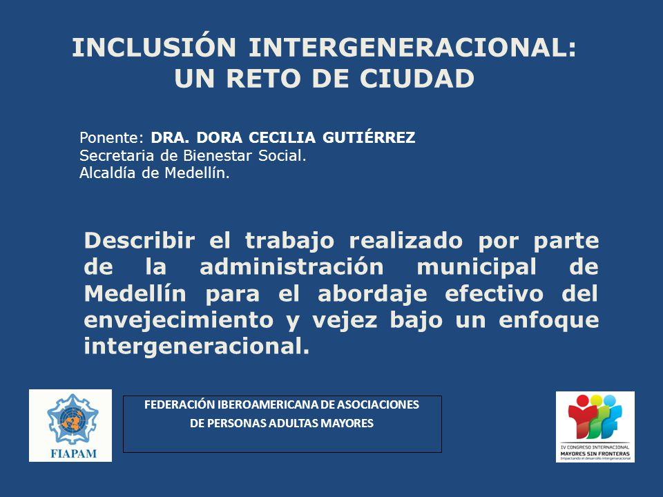 INCLUSIÓN INTERGENERACIONAL: UN RETO DE CIUDAD