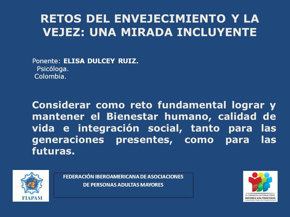 Ponente: ELISA DULCEY RUIZ. Psicóloga. Colombia.