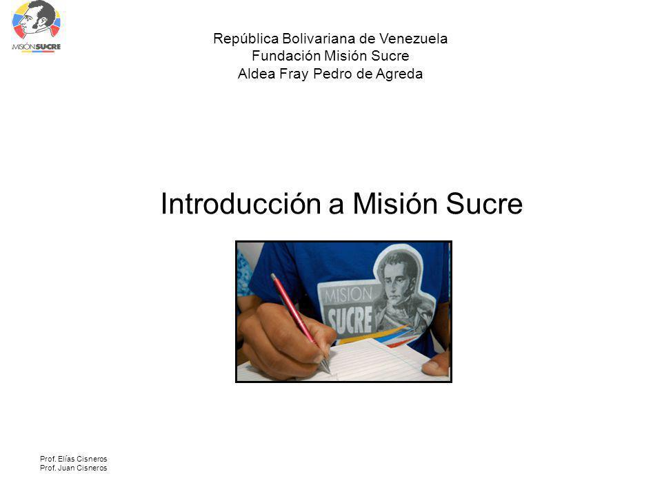 Introducción a Misión Sucre