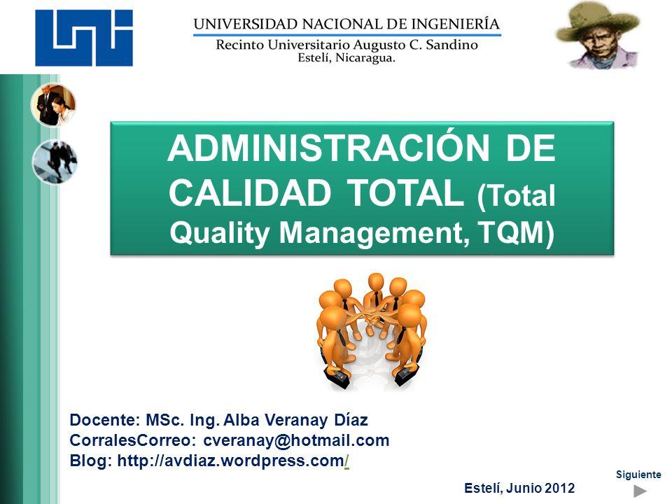 ADMINISTRACIÓN DE CALIDAD TOTAL (Total Quality Management, TQM)