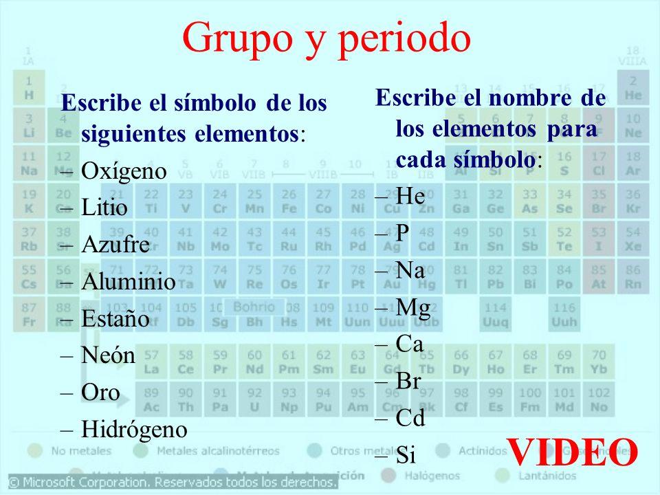 Grupo y periodoEscribe el nombre de los elementos para cada símbolo: He. P. Na. Mg. Ca. Br. Cd. Si.