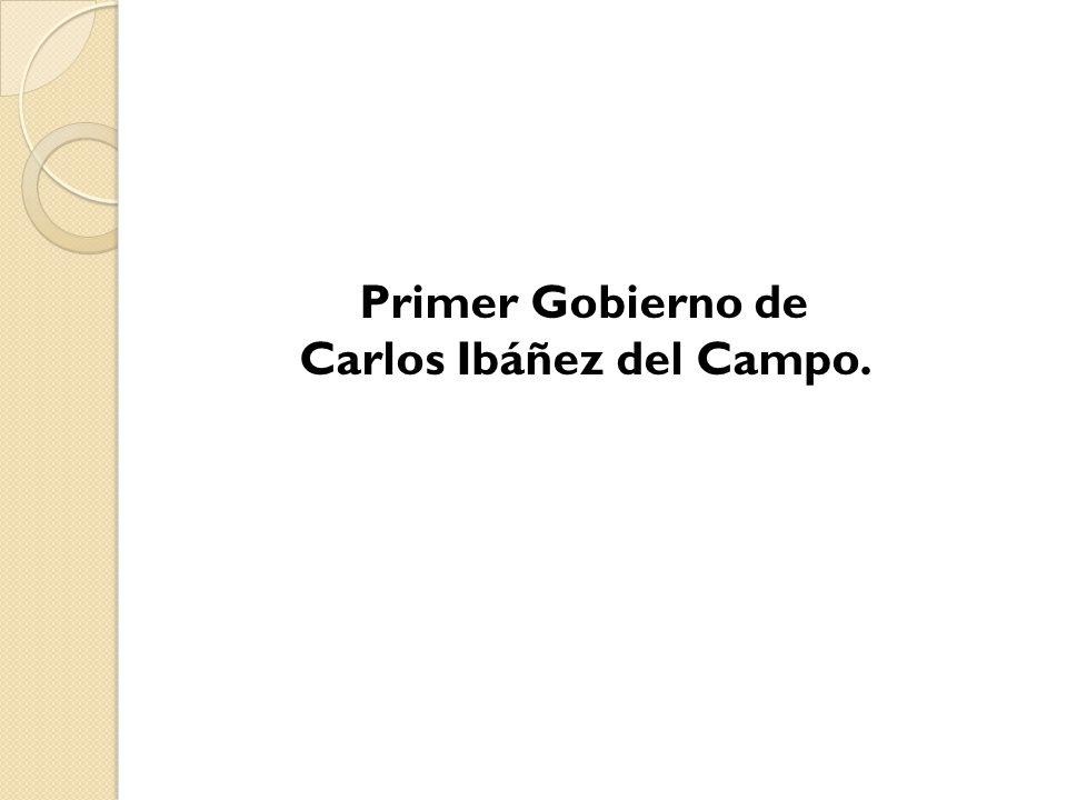 Carlos Ibáñez del Campo.