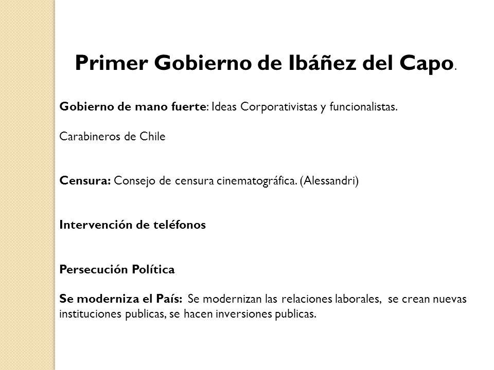 Primer Gobierno de Ibáñez del Capo.