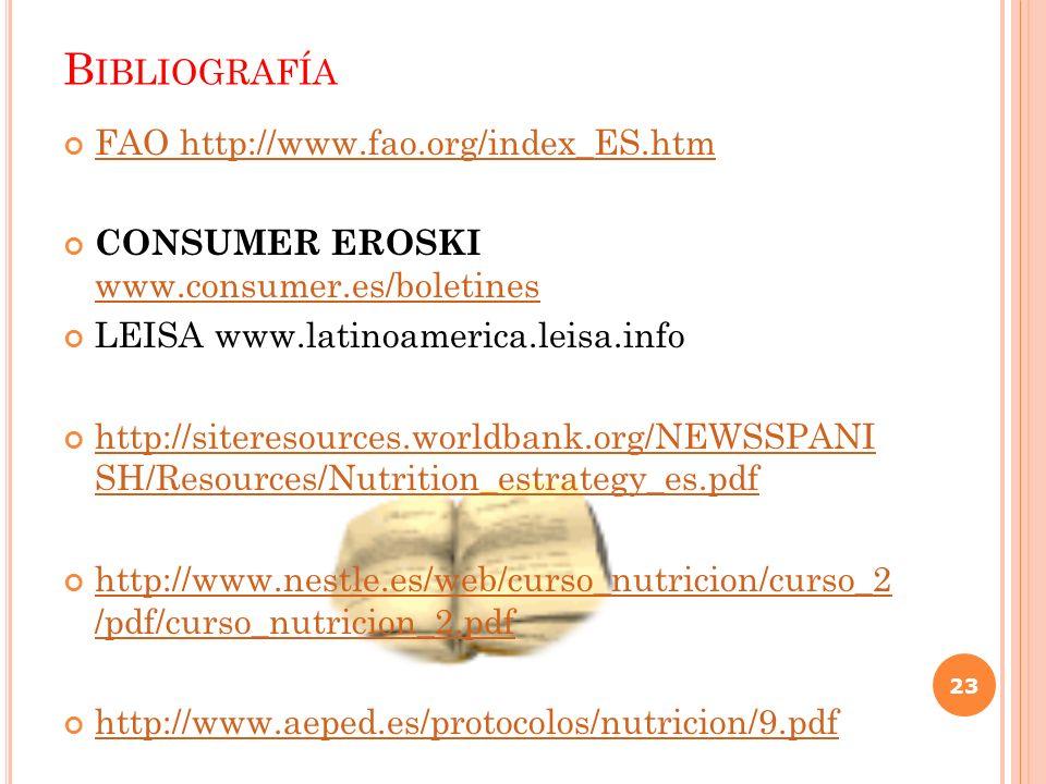 Bibliografía FAO http://www.fao.org/index_ES.htm