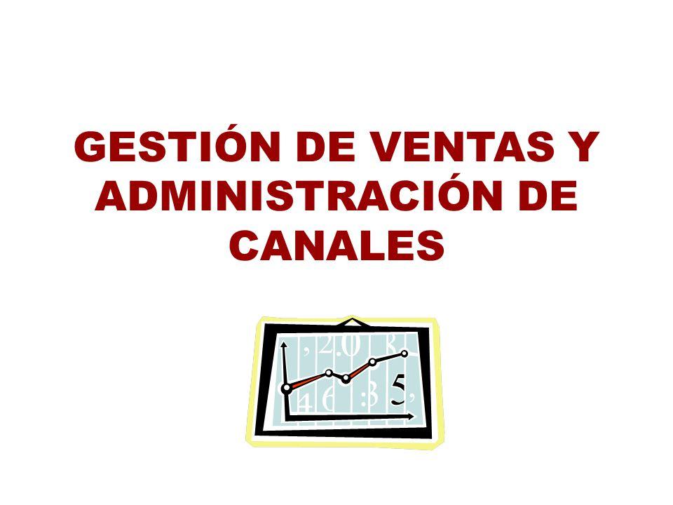 GESTIÓN DE VENTAS Y ADMINISTRACIÓN DE CANALES