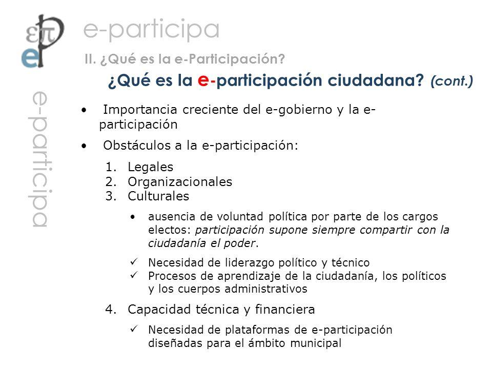 ¿Qué es la e-participación ciudadana (cont.)