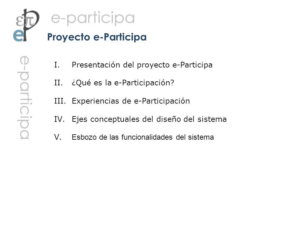Proyecto e-Participa Presentación del proyecto e-Participa