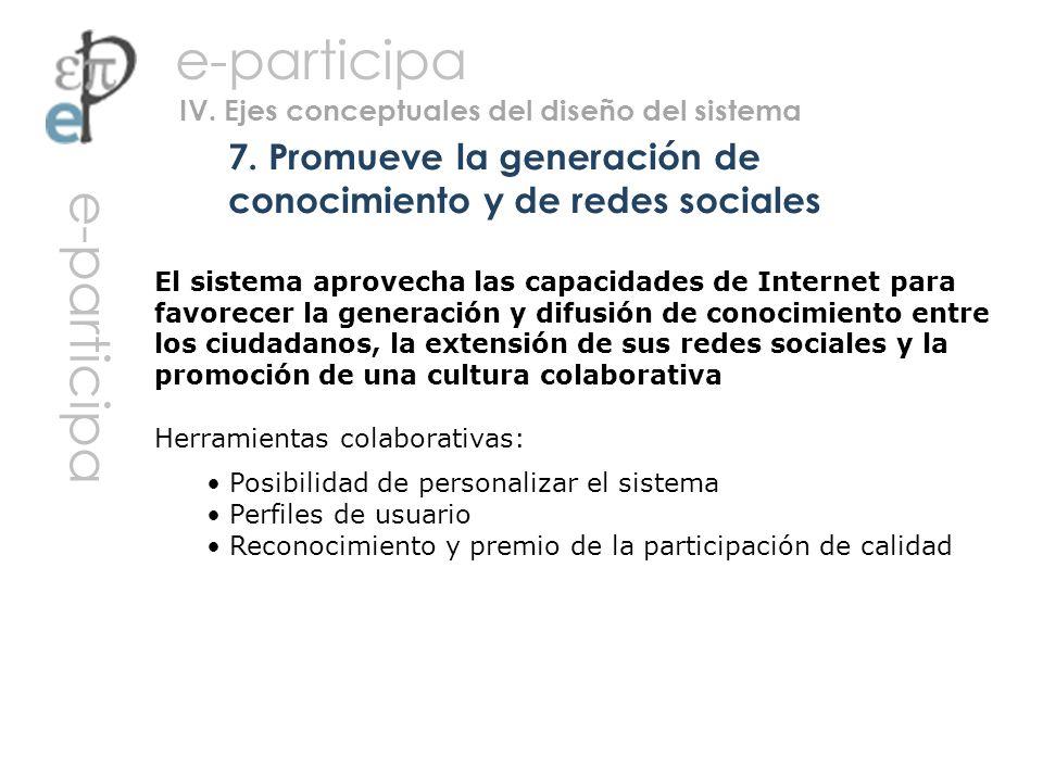 7. Promueve la generación de conocimiento y de redes sociales