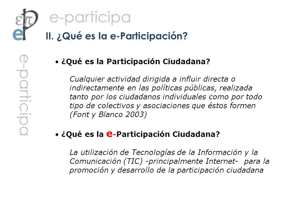 II. ¿Qué es la e-Participación