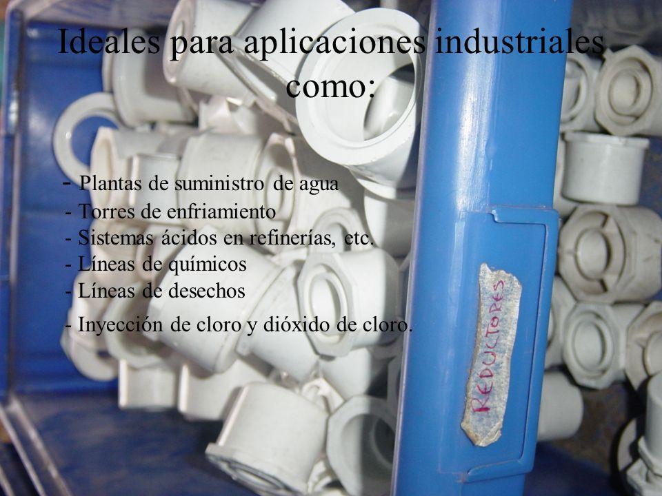Ideales para aplicaciones industriales como: