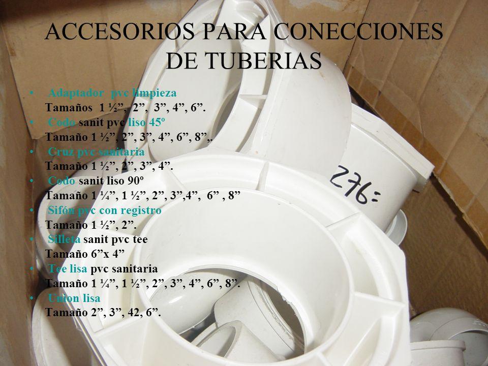 ACCESORIOS PARA CONECCIONES DE TUBERIAS