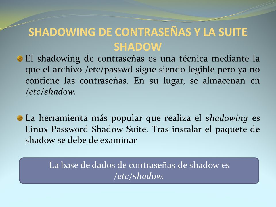 SHADOWING DE CONTRASEÑAS Y LA SUITE SHADOW