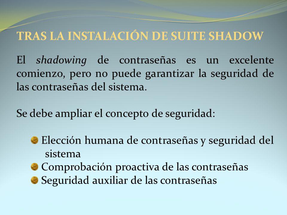 TRAS LA INSTALACIÓN DE SUITE SHADOW