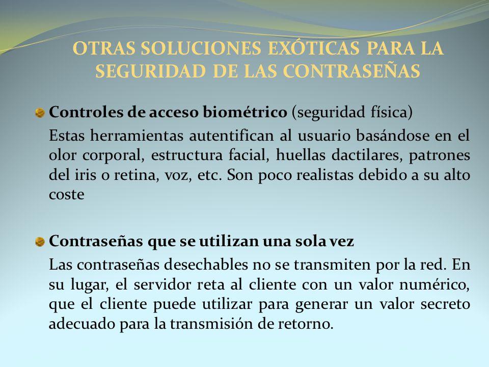 OTRAS SOLUCIONES EXÓTICAS PARA LA SEGURIDAD DE LAS CONTRASEÑAS