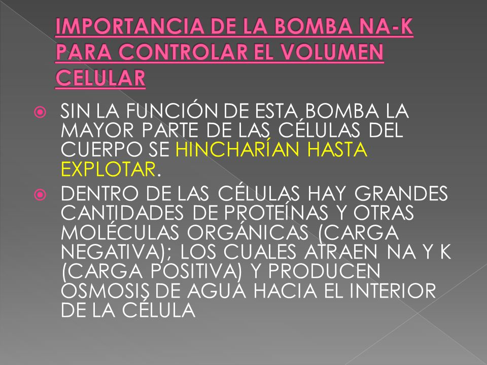 IMPORTANCIA DE LA BOMBA NA-K PARA CONTROLAR EL VOLUMEN CELULAR