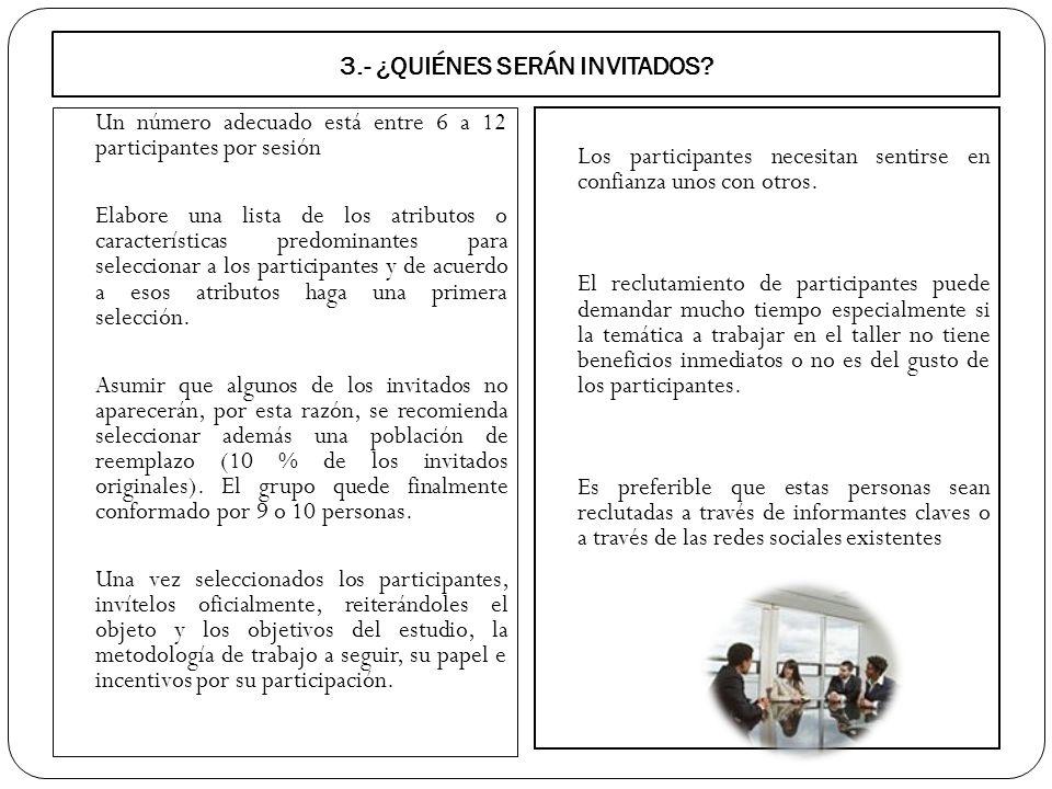 3.- ¿QUIÉNES SERÁN INVITADOS