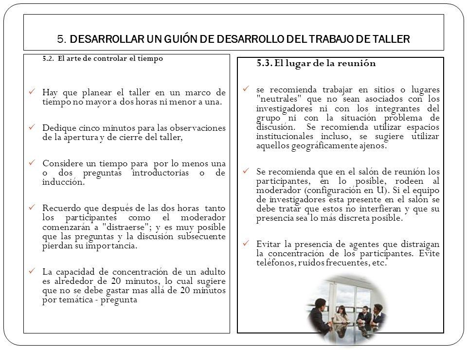 5. DESARROLLAR UN GUIÓN DE DESARROLLO DEL TRABAJO DE TALLER