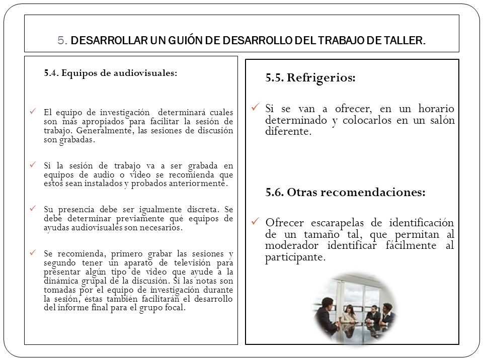 5. DESARROLLAR UN GUIÓN DE DESARROLLO DEL TRABAJO DE TALLER.