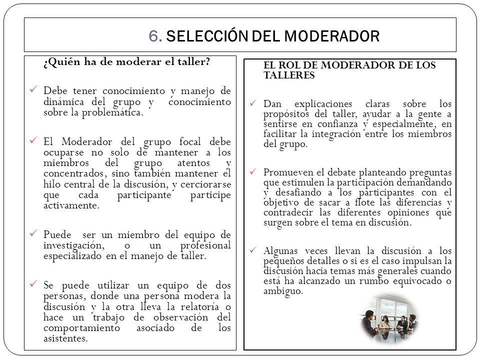 6. SELECCIÓN DEL MODERADOR