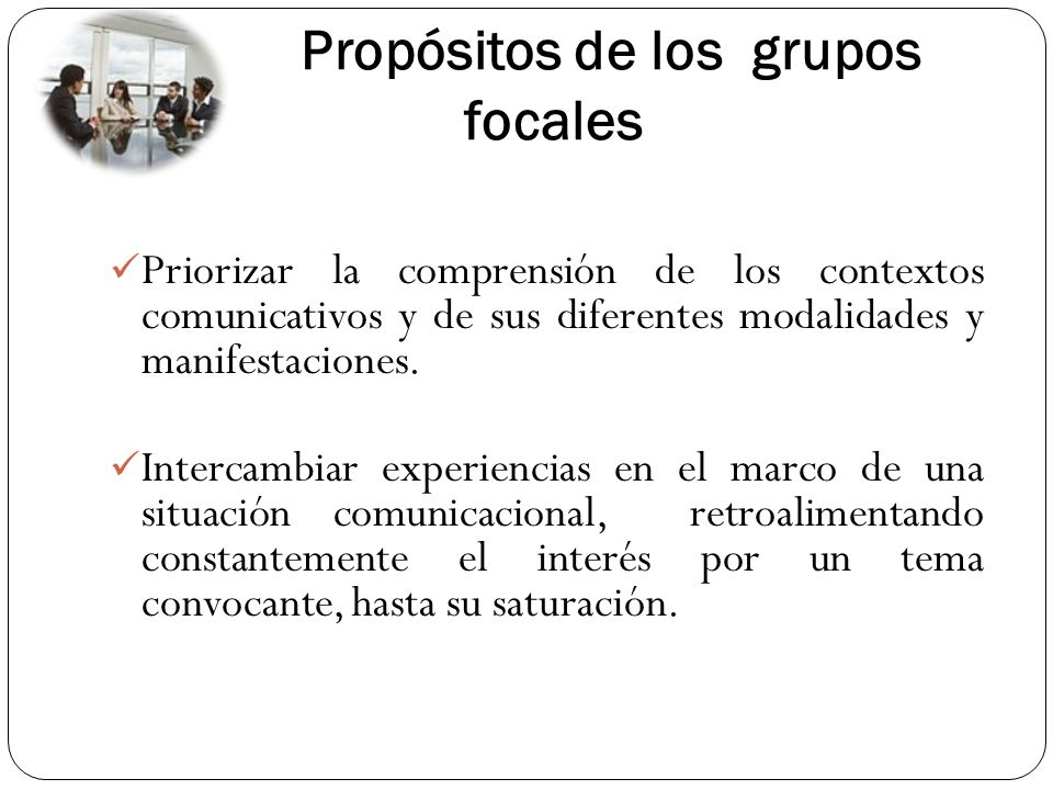 Propósitos de los grupos focales