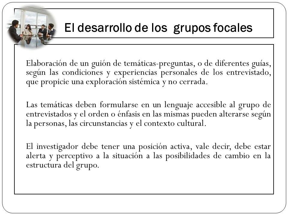 El desarrollo de los grupos focales