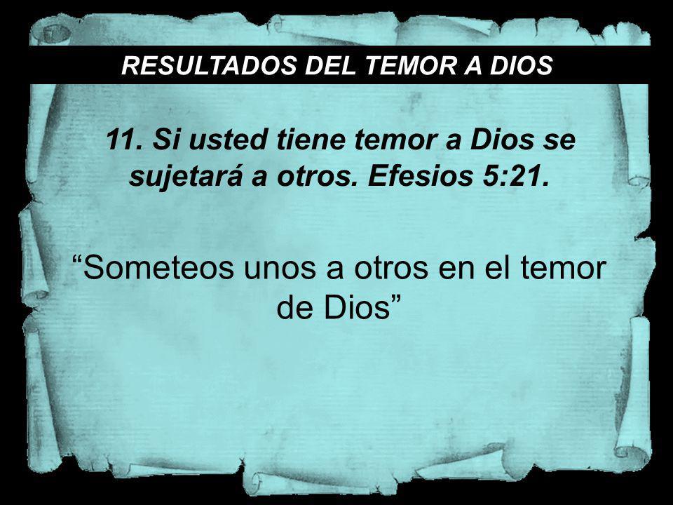 Someteos unos a otros en el temor de Dios