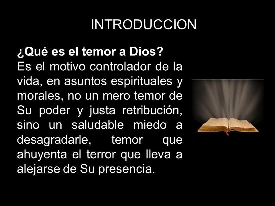 INTRODUCCION ¿Qué es el temor a Dios