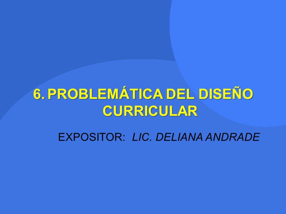 PROBLEMÁTICA DEL DISEÑO CURRICULAR