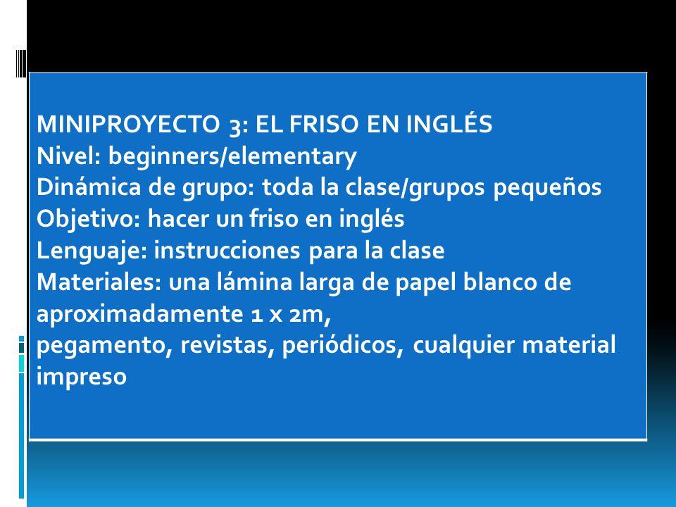 MINIPROYECTO 3: EL FRISO EN INGLÉS