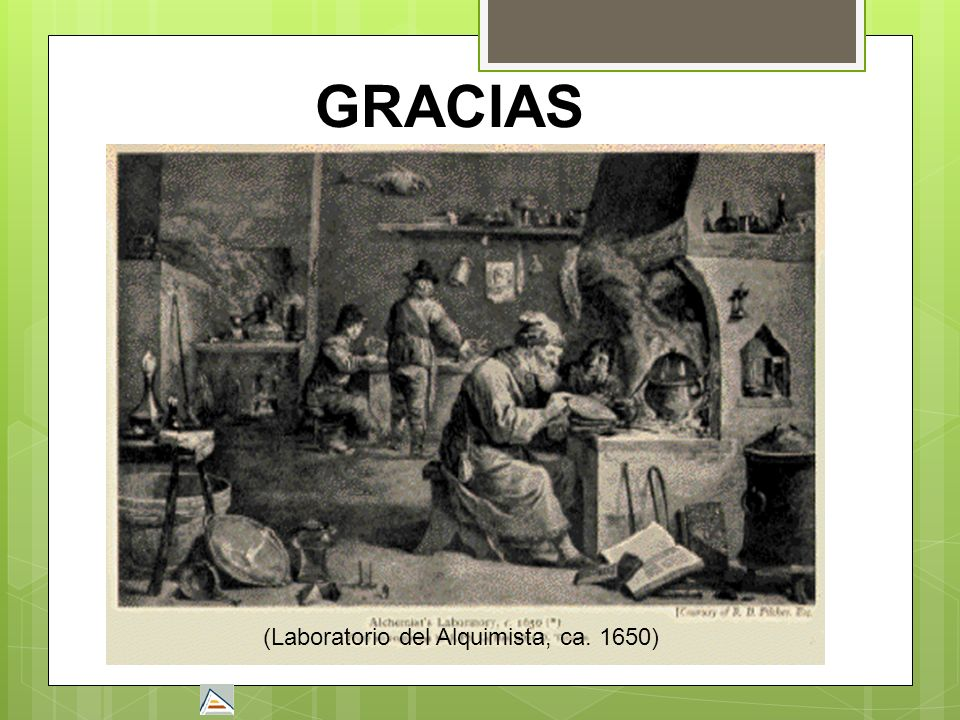 GRACIAS (Laboratorio del Alquimista, ca. 1650)