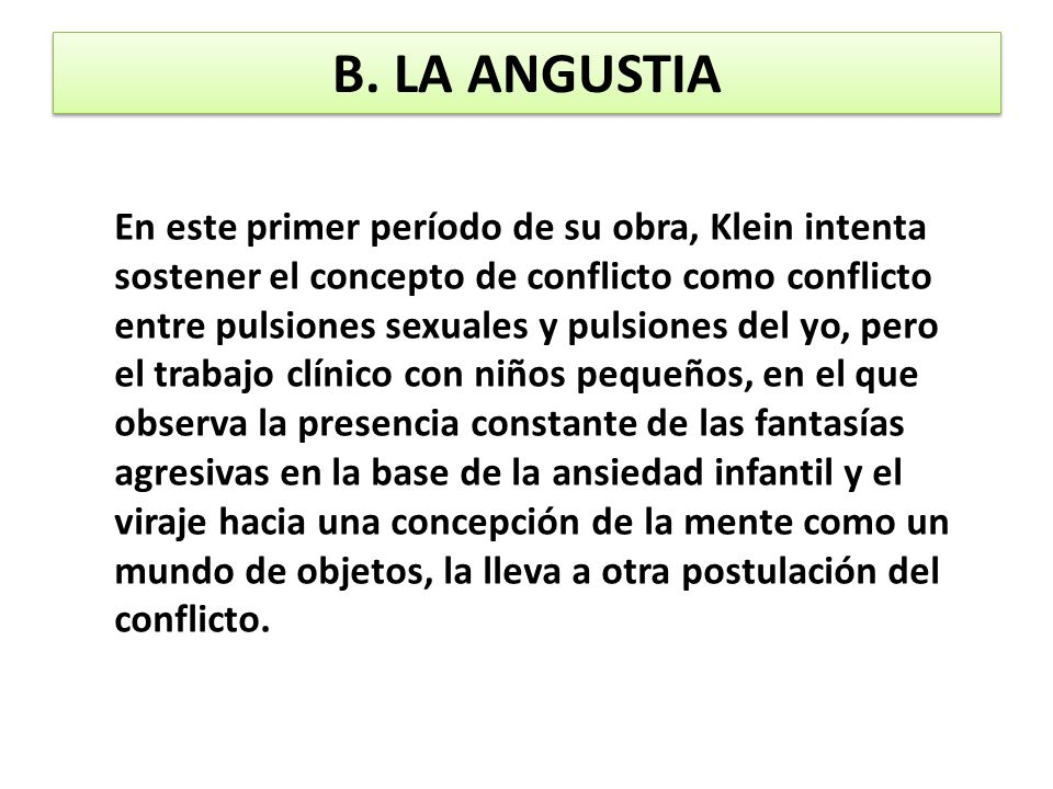 B. LA ANGUSTIA