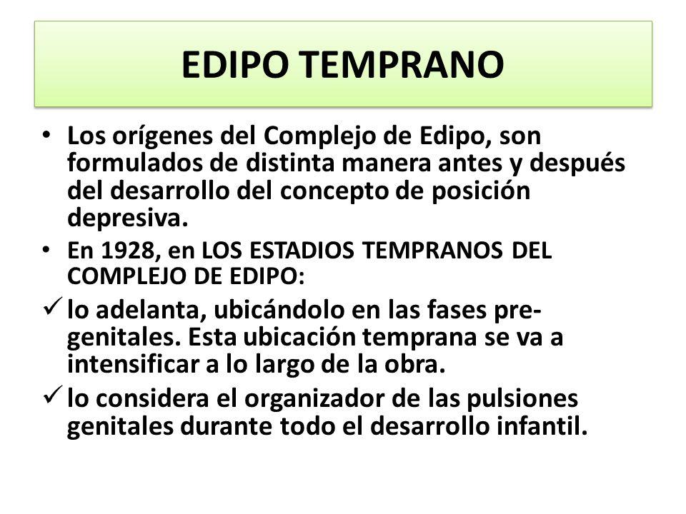 EDIPO TEMPRANO
