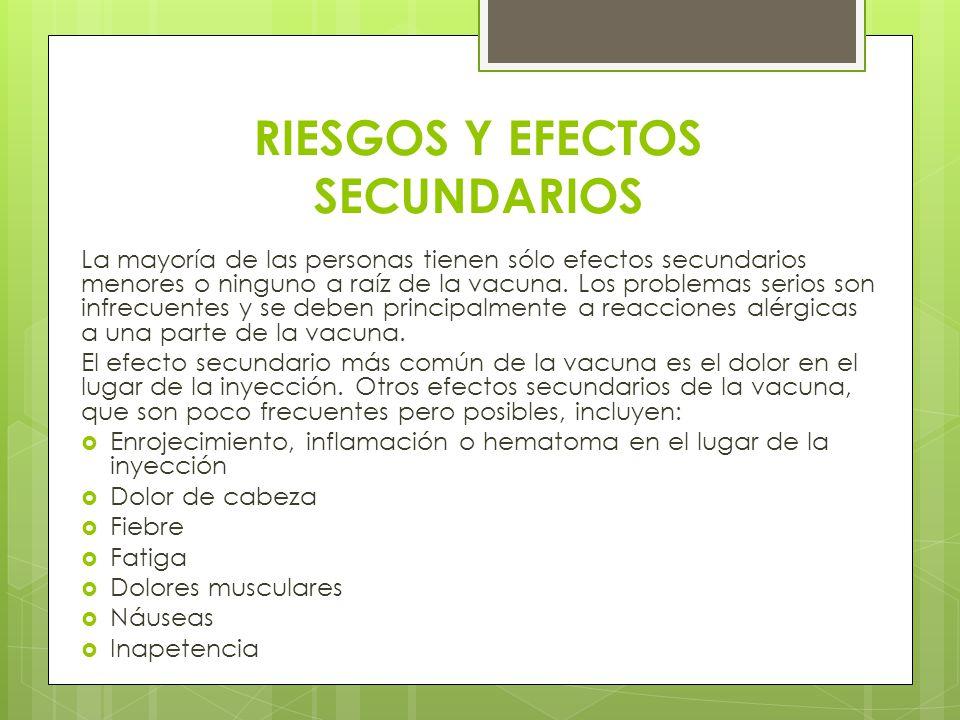 RIESGOS Y EFECTOS SECUNDARIOS