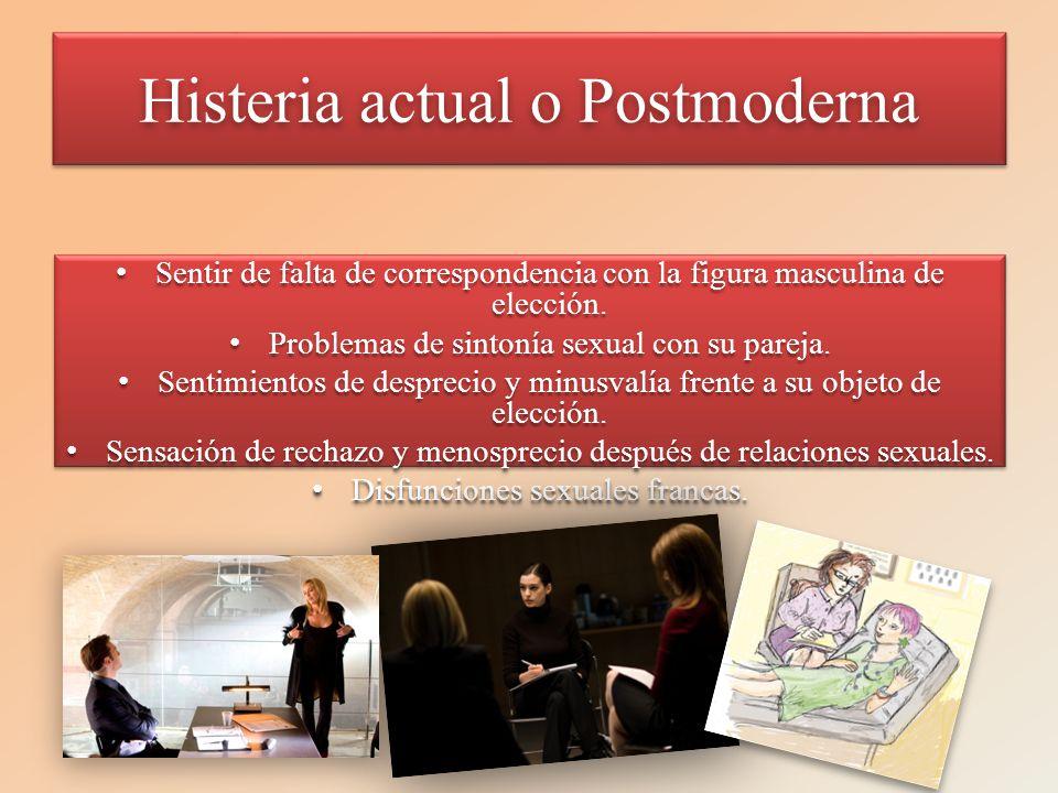 Histeria actual o Postmoderna