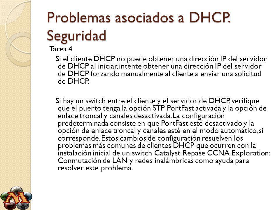 Problemas asociados a DHCP. Seguridad