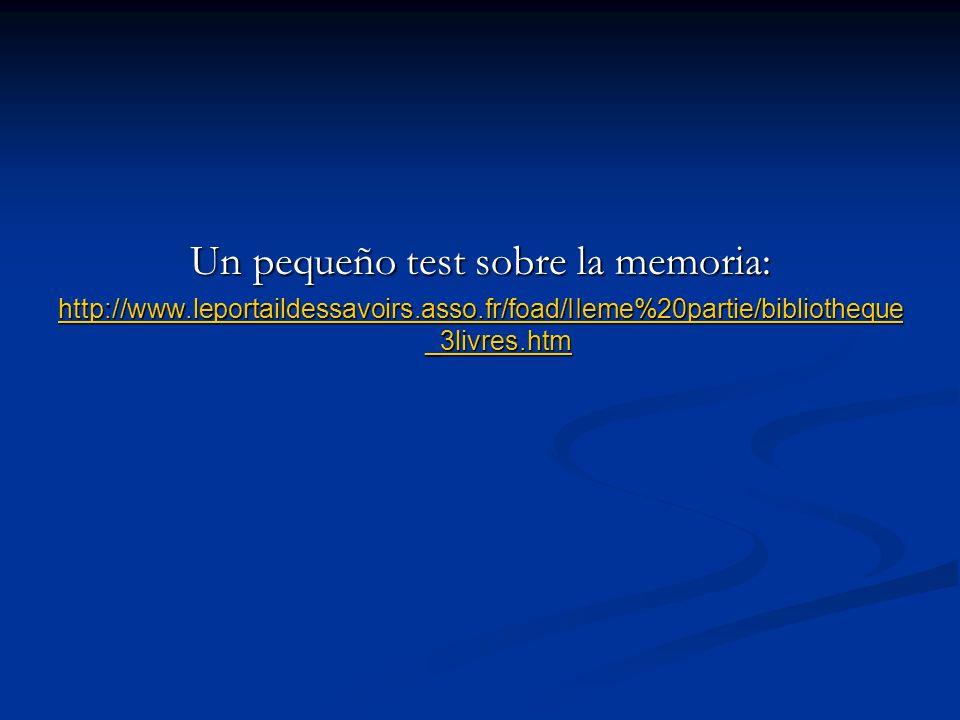 Un pequeño test sobre la memoria:
