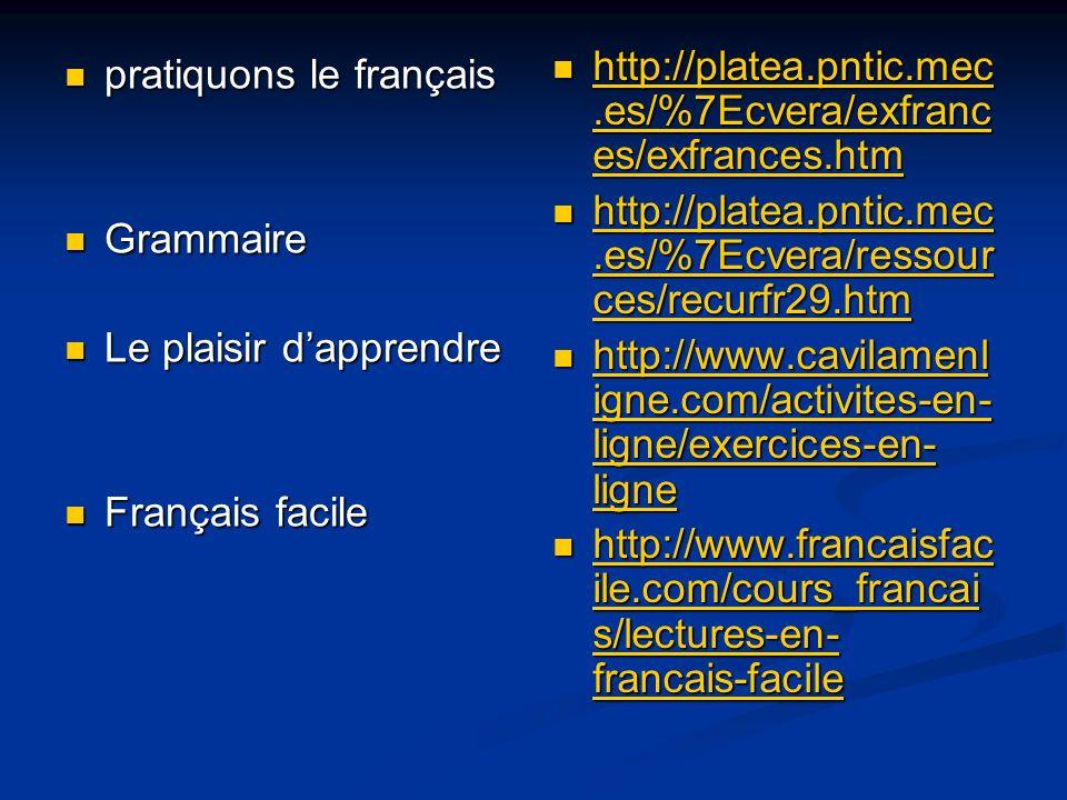http://platea.pntic.mec.es/%7Ecvera/exfrances/exfrances.htm http://platea.pntic.mec.es/%7Ecvera/ressources/recurfr29.htm.