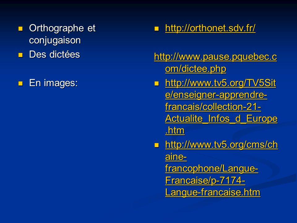 Orthographe et conjugaison