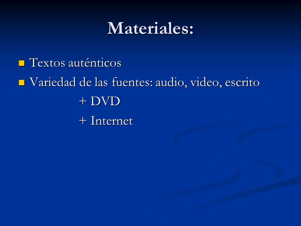 Materiales: Textos auténticos