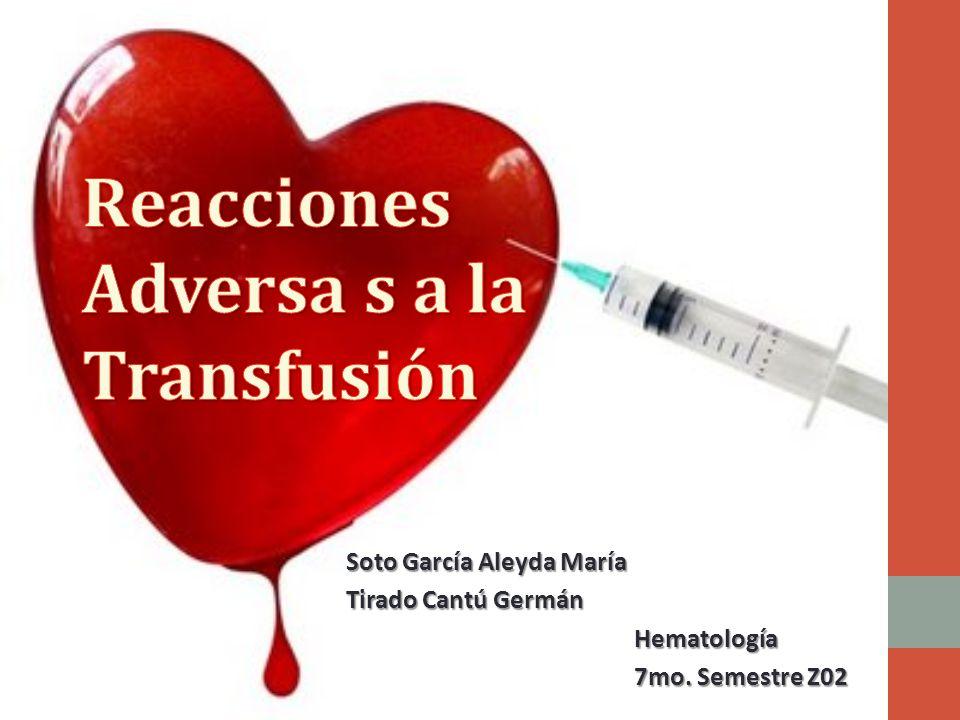 Reacciones Adversa s a la Transfusión