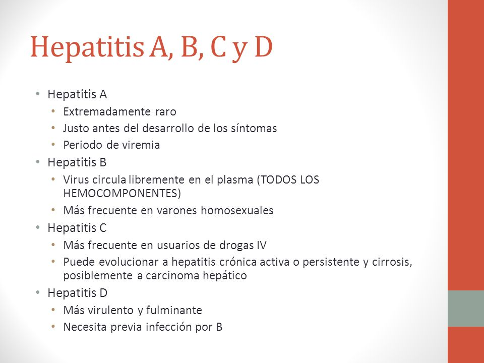 Hepatitis A, B, C y D Hepatitis A Hepatitis B Hepatitis C Hepatitis D