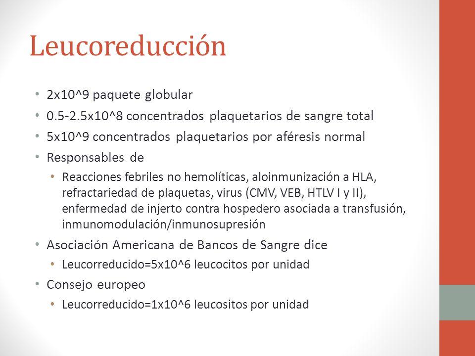 Leucoreducción 2x10^9 paquete globular