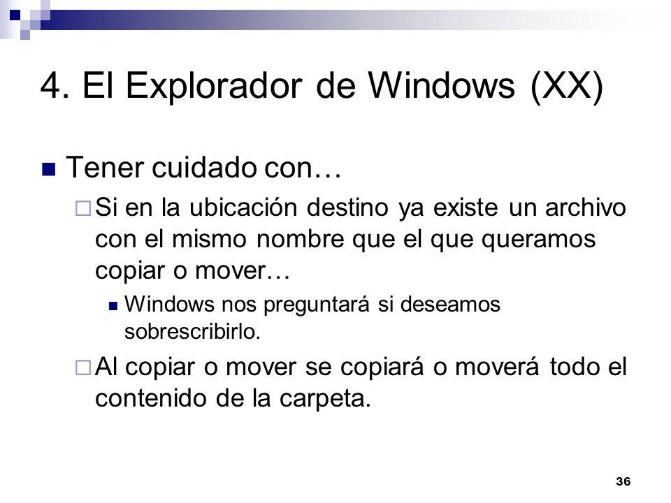 4. El Explorador de Windows (XX)