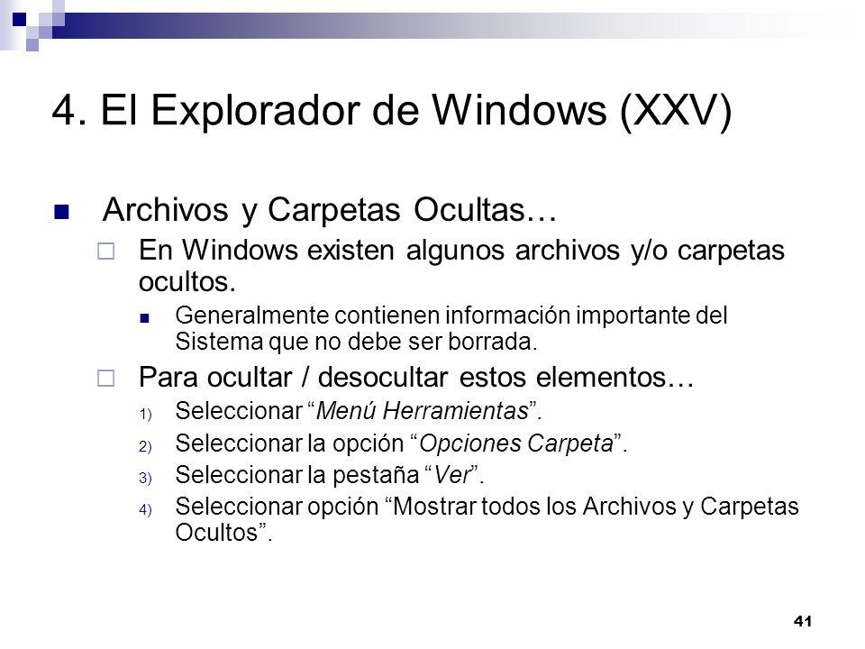 4. El Explorador de Windows (XXV)