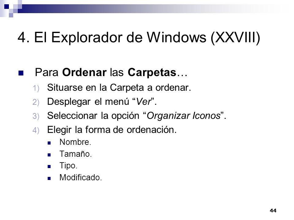 4. El Explorador de Windows (XXVIII)